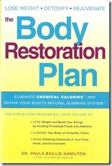 Le plan de restauration du corps : calories chimiques